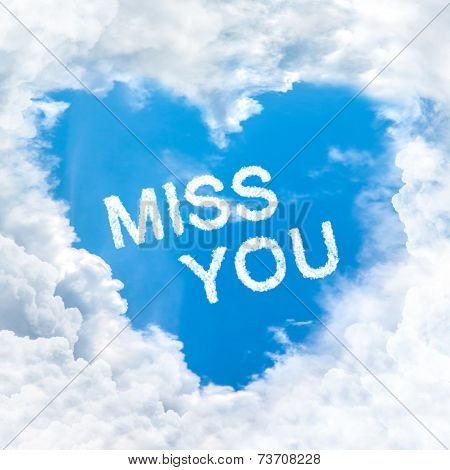 Miss You Word On Blue Sky