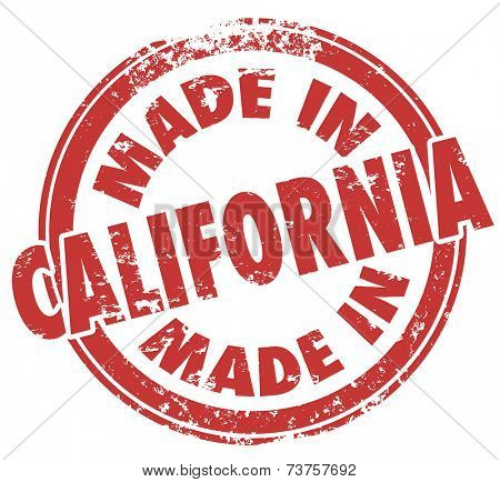 Made in California words in round red stamp to illustrate pride in products manufactured or crafted in the western US state