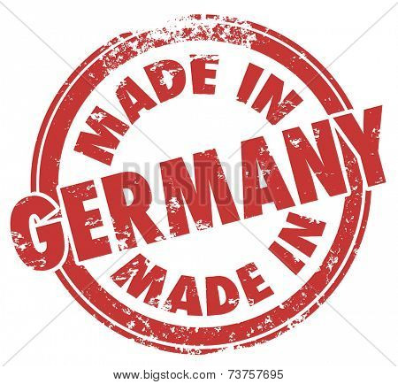 Made in Germany words in a round red stamp illustrating country national price in products produced or manufactured there