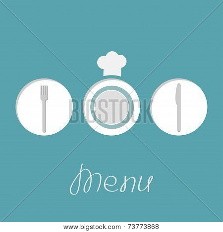 Plate silver fork knife and chef hat inside round frames. Menu cover in flat design style.