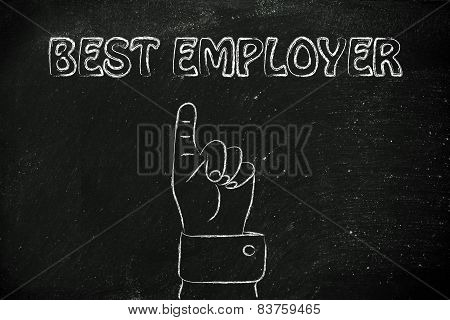 Hand Pointing At The Writing Best Employer