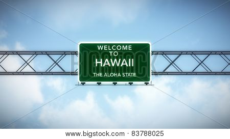 Hawaii Aloha State USA State Welcome to Highway Road Sign