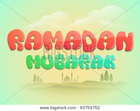 Stylish text Ramadan Mubarak on cloudy sky with mosque on nature background for Islamic holy month of prayers, celebration.