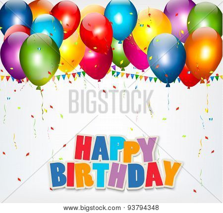 Celebration Background With Balloons, Confetti And A Happy Birthday Sign. Vector.