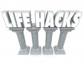 picture of productivity  - Life Hacks words in 3d letters on stone or marble columns to illustrate tools - JPG