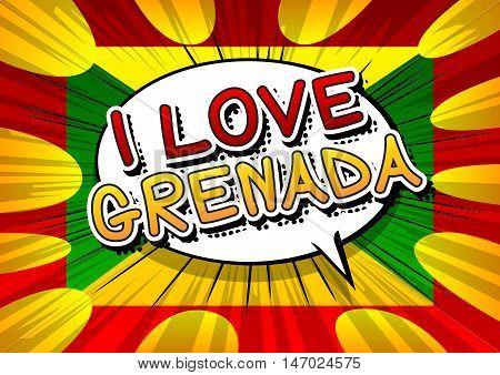 I Love Grenada - Comic book style text.