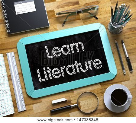 Learn Literature - Mint Small Chalkboard with Hand Drawn Text and Stationery on Office Desk. Top View. Learn Literature Concept on Small Chalkboard. 3d Rendering.