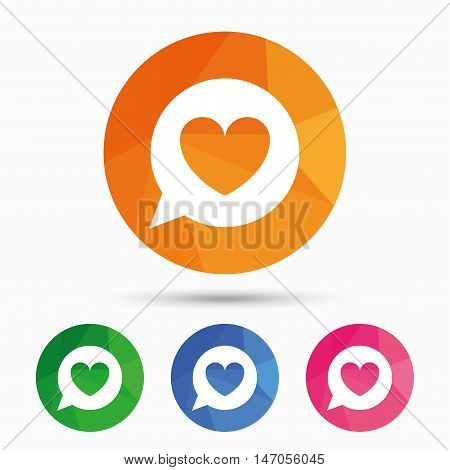Chat sign icon. Speech bubble with heart symbol. Communication chat bubble. Triangular low poly button with flat icon. Vector