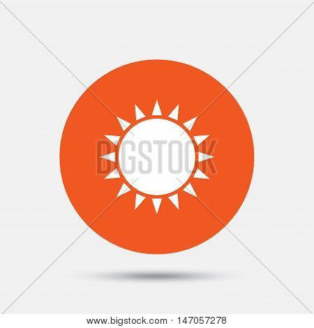 Sun icon. Sunlight summer symbol. Hot weather sign. Orange circle button with icon. Vector