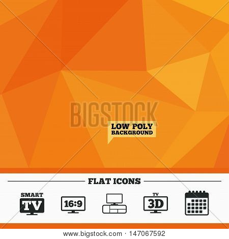 Triangular low poly orange background. Smart TV mode icon. Aspect ratio 16:9 widescreen symbol. 3D Television and TV table signs. Calendar flat icon. Vector