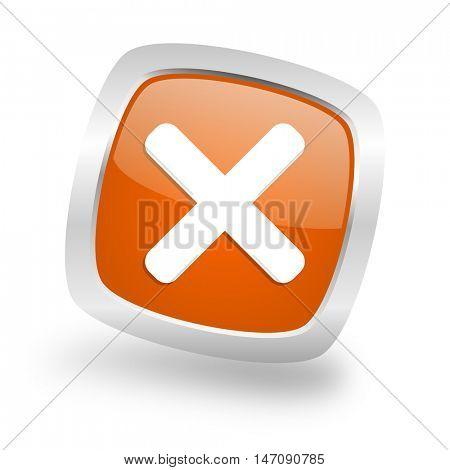 cancel square glossy orange chrome silver metallic web icon