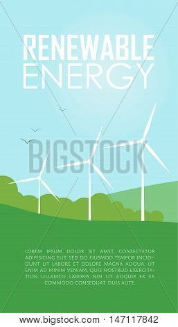 Renewable energy vector illustration. Three white wind generator turbines on natural background. Windmills for electric power production. Modern alternative energy generation. Wind power concept