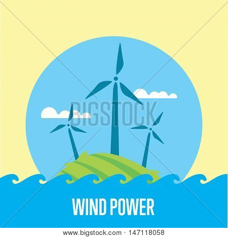 Wind power vector illustration. Wind turbines in green field on background of blue sky. Ecological types of electricity. Natural landscape. Eco generation. Renewable resources concept.