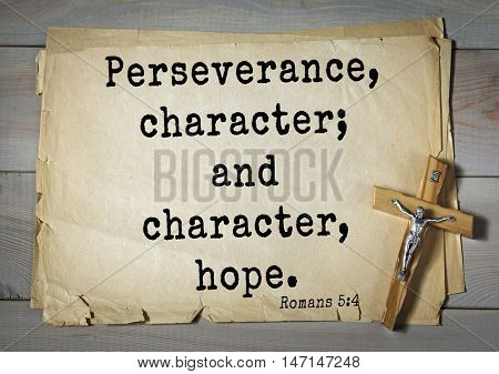 TOP- 100. Bible Verses about Hope.Perseverance, character; and character, hope.