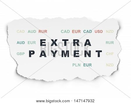 Banking concept: Painted black text Extra Payment on Torn Paper background with  Currency