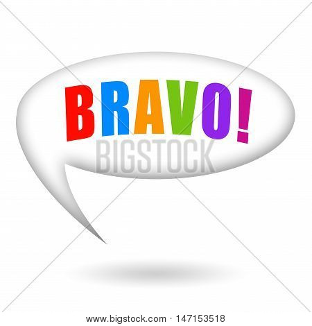 Bravo speech bubble isolated on white background