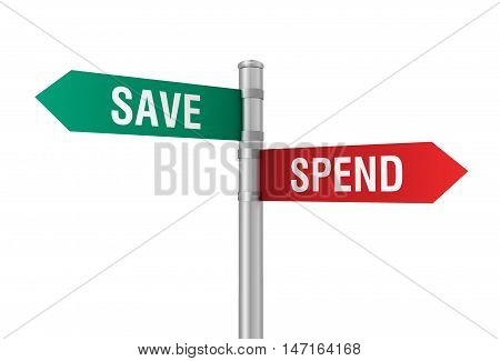 save spend road sign 3d concept illustration on white background