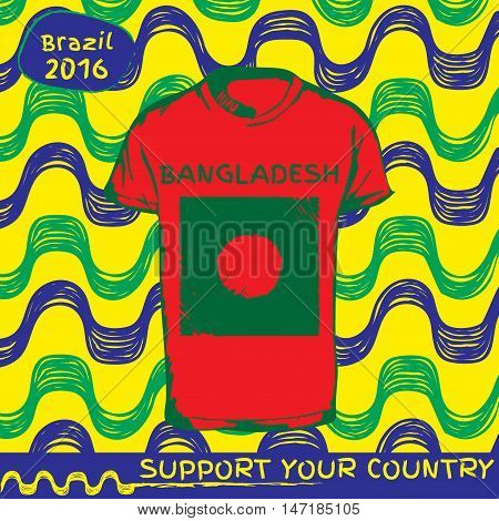 Hand drawn vector. vector pattern with t-shirt with country flag. Support your country. Ipanema, brazil, 2016 pattern. National flag. Bangladesh