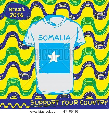 Hand drawn vector. vector pattern with t-shirt with country flag. Support your country. Ipanema, brazil, 2016 pattern. National flag. Somalia