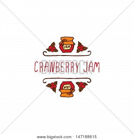 Hand-sketched typographic element with jam, berries and text on white background. Cranberry jam