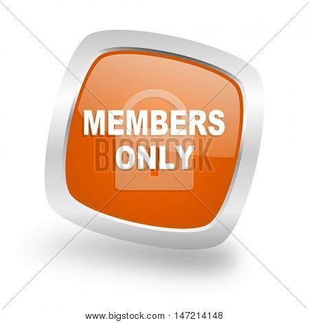 members only square glossy orange chrome silver metallic web icon