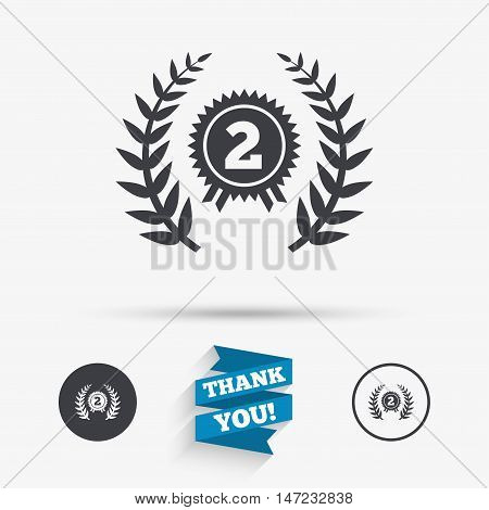 Second place award sign icon. Prize for winner symbol. Laurel Wreath. Flat icons. Buttons with icons. Thank you ribbon. Vector