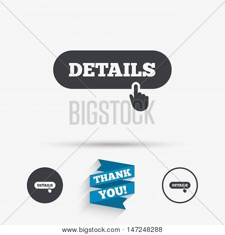 Details with hand pointer sign icon. More symbol. Website navigation. Flat icons. Buttons with icons. Thank you ribbon. Vector
