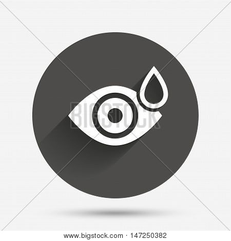 Eye with water drop sign icon. Drip into the eyes symbol. Circle flat button with shadow. Vector