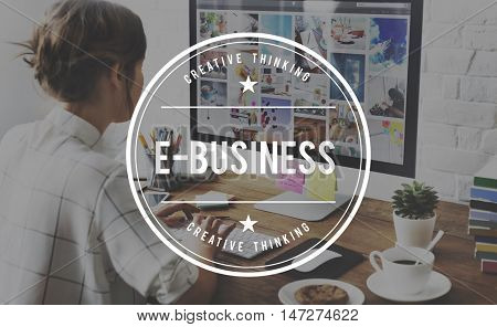 E-Business E-Commerce Global Business Concept