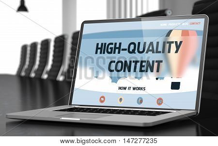 Laptop Screen with High-quality Content Concept on Landing Page. Closeup View. Modern Meeting Room Background. Toned Image. Selective Focus. 3D.