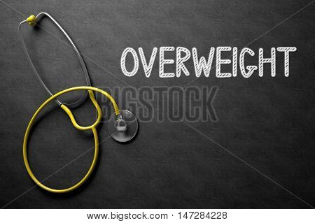 Medical Concept: Overweight Handwritten on Black Chalkboard. Overweight. Medical Concept, Handwritten on Black Chalkboard. Top View Composition with Chalkboard and Yellow Stethoscope. 3D Rendering.