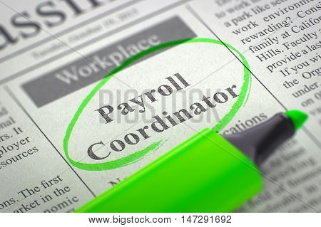 Newspaper with Jobs Section Vacancy Payroll Coordinator. Blurred Image. Selective focus. Concept of Recruitment. 3D Rendering.