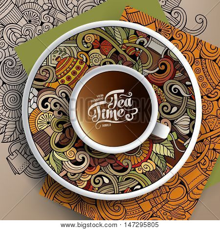 Vector illustration with a Cup of coffee and hand drawn Tea time doodles on a saucer, on paper and on the background