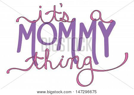 It's a Mommy Thing Purple Mothers Day