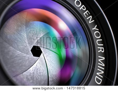 Open Your Mind Concept. Closeup Camera Photo Lens with Pink and Orange Reflection and Inscription Open Your Mind. Lens of Reflex Camera with Bright Colored Flares. Open Your Mind Concept. 3D.