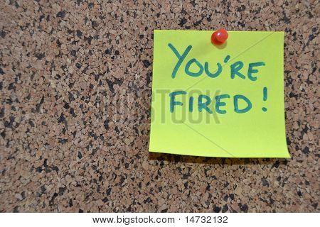 Du bist gefeuert