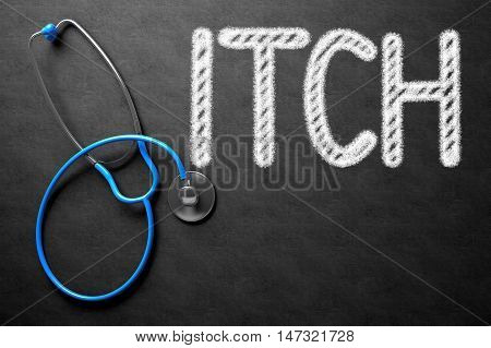 Medical Concept: Itch - Medical Concept on Black Chalkboard. Black Chalkboard with Itch - Medical Concept. 3D Rendering.