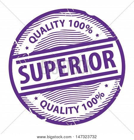 Grunge rubber stamp with the text Superior written inside the stamp, vector illustration