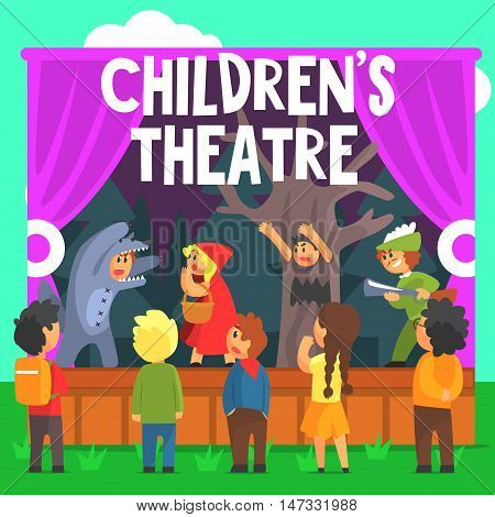 Amateur Children Theatre Performance Of A Red Hood Fairy Tale. Theatrical Stage Outdoors With Kids Actors Colorful Vector Illustration In Simple Cartoon Manner.