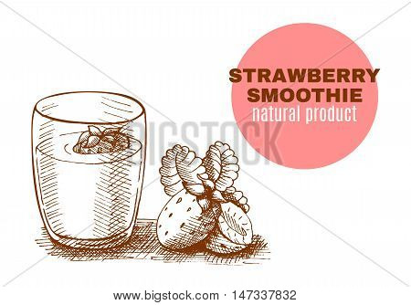 Strawberry smoothie vector concept. Menu element for cafe or restaurant with energetic fresh drink made in sketch style. Fresh juice for healthy life.