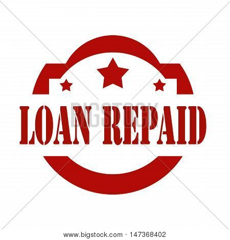 Red stamp with text Loan Repaid, vector illustration