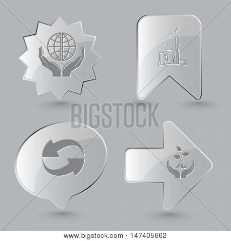 4 images: protection world, thermal power engineering, recycle symbol, plant in hands. Ecology set. Glass buttons on gray background. Vector icons.