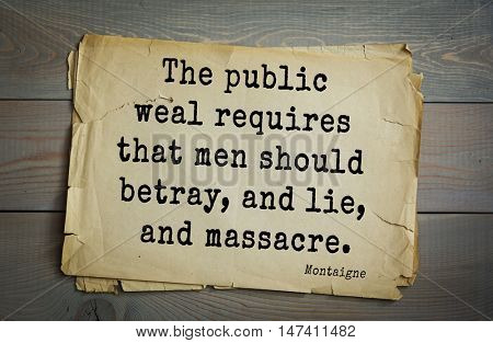 TOP-100. French writer and philosopher Michel de Montaigne quote.