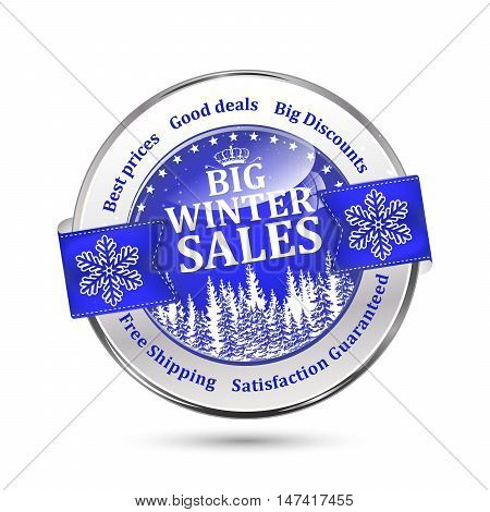 Big winter sales, best prices, good deals, big discounts, Free shipping, Satisfaction Guaranteed - shiny blue icon advertising for retail business. Contains pine trees and snowflakes