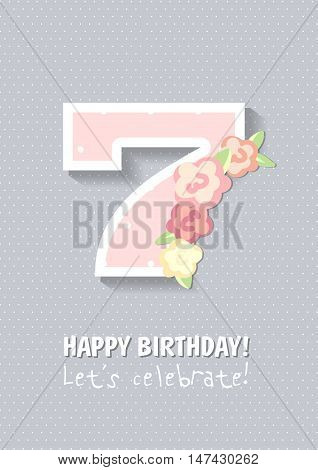 Happy Birthday Anniversary card with roses. seven years. number 7