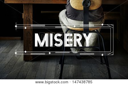 Misery Relax Work Space Word Concept