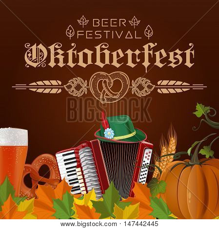 Poster for Oktoberfest. Beer festival. Oktoberfest design with a traditional Bavarian hat accordion glass of beer wheat ears and pretzel. Vector illustration