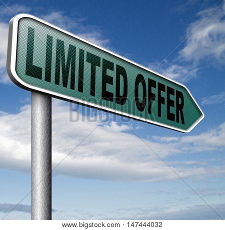 limited offer edition or stock webshop  or web shop sign  3D illustration