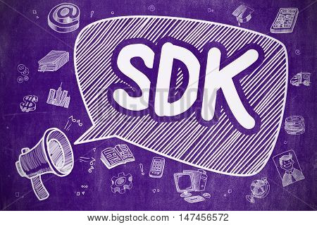 Speech Bubble with Text SDK - Software Development Kit Doodle. Illustration on Purple Chalkboard. Advertising Concept.