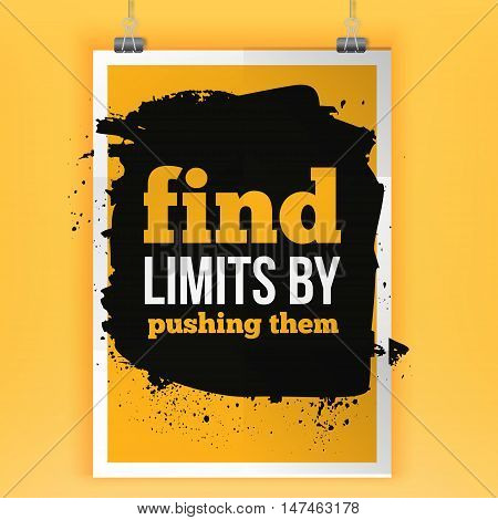 Fnds limits by pushing them Inspirational motivating quote poster for wall. A4 size easy to edit.